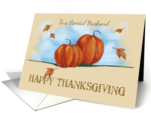 Special Husband Happy Thanksgiving Pumpkins 1579366